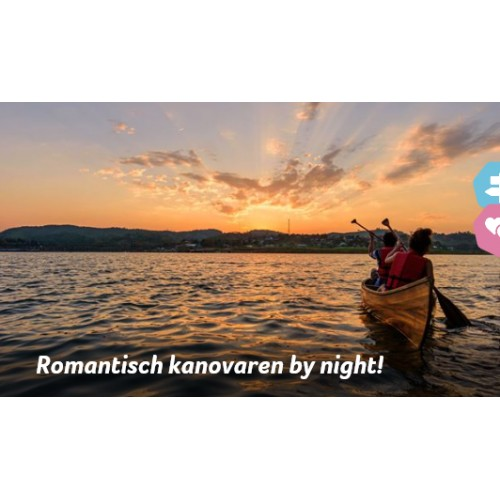 ROMANTISCH KANOVAREN BY NIGHT !